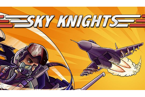 Sky Knights Free Download - Torrent Pc Skidrow Games