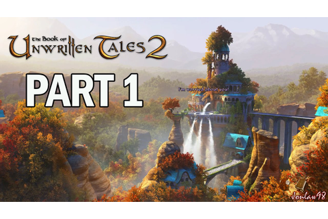 The Book of Unwritten Tales 2 Walkthrough Part 1 - Let's ...