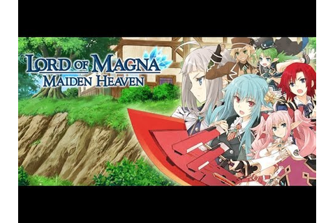Lord of Magna: Maiden Heaven Livestream - YouTube