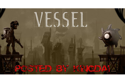 Vessel Pc Game Free Downlaod Full Version - Free Download ...