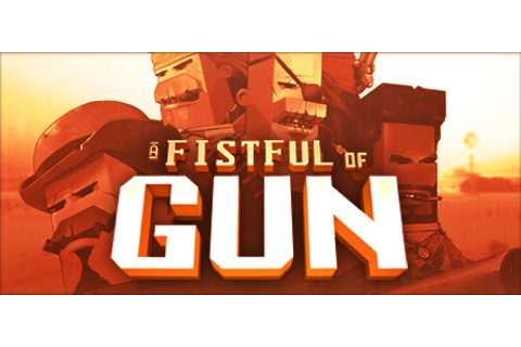 A Fistful of Gun on Steam