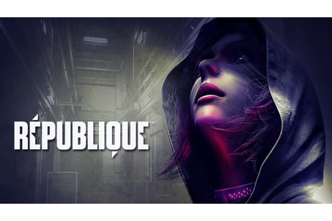 République Remastered : Conferindo o Game - YouTube