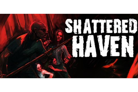 Shattered Haven - Wikipedia