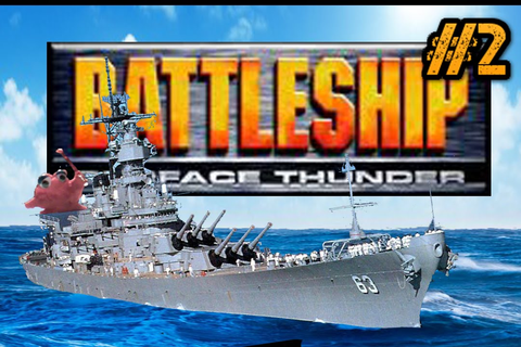 Let's Play: Battleship Surface Thunder for the PC: Part 2 ...