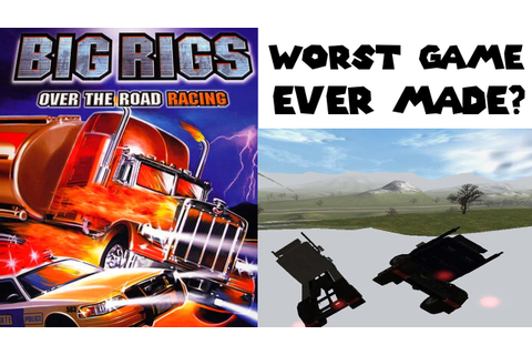 Big Rigs Over the Road Racing - Worst Racing Game Ever ...