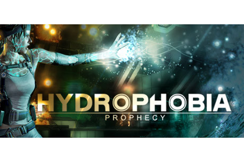 Hydrophobia: Prophecy on Steam
