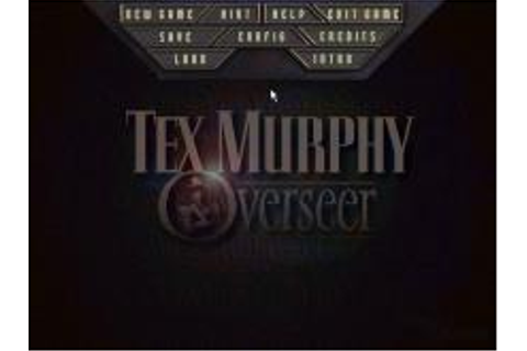 Tex Murphy: Overseer Download (1998 Adventure Game)