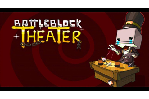 BattleBlock Theater Trailer Song - YouTube