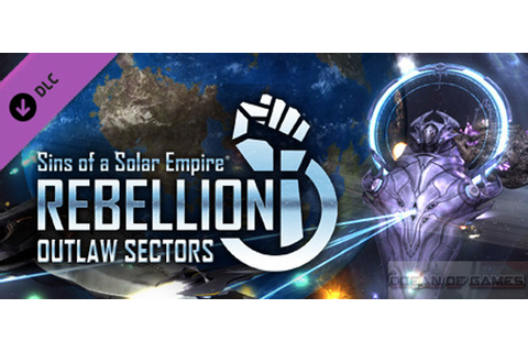 Sins of a Solar Empire Rebellion Outlaw Sectors Free ...