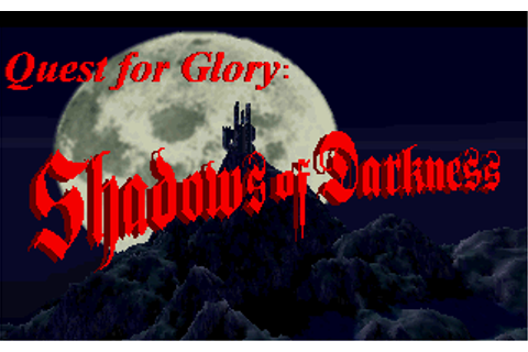 Game: Quest for Glory IV: Shadows of Darkness [DOS, 1993 ...