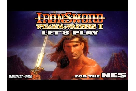 Let's Play Ironsword: Wizards & Warriors II for the NES ...
