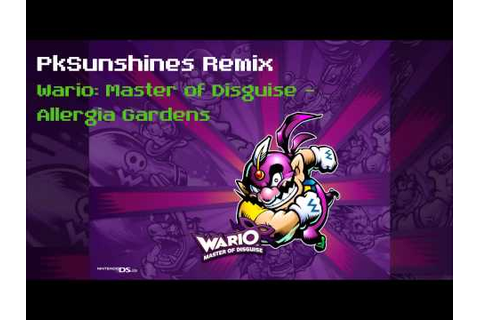 Wario: Master of Disguise - Allergia Gardens Remix - YouTube