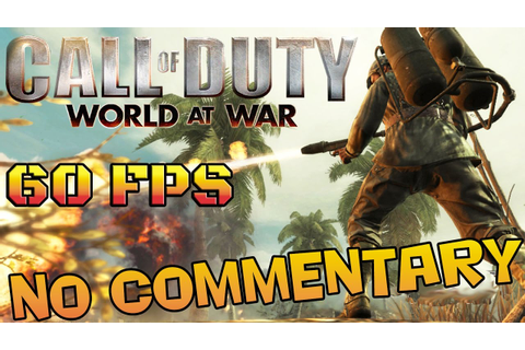 Call of Duty: World At War - Full Game Walkthrough - YouTube