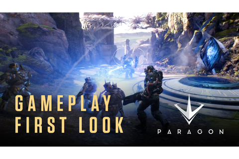 Paragon from Epic Games - Gameplay First Look - YouTube