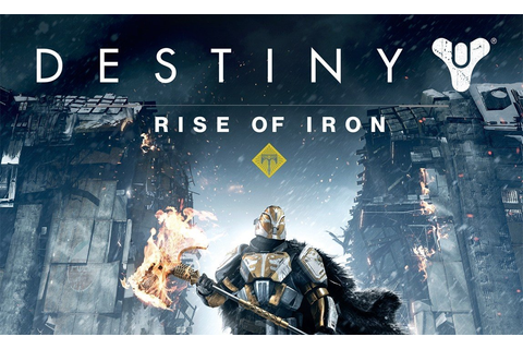 Destiny's Rise of Iron Expansion Officially Announced With ...
