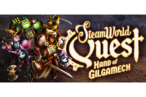 Save 25% on SteamWorld Quest: Hand of Gilgamech on Steam