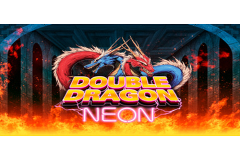 Save 80% on Double Dragon: Neon on Steam