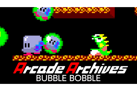 Arcade Archives BUBBLE BOBBLE - YouTube