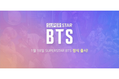 180118 superstar bts now available on the app and play ...