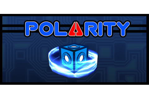 One of the most fun puzzle/platformers since Portal. Polarity takes it ...