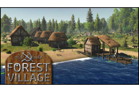 'Life Is Feudal: Forest Village' PC Game Review ...