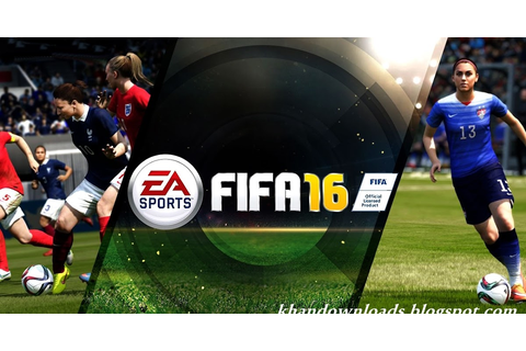 FIFA 16 PC Game Free Download | Games & Softwares Free ...