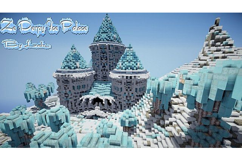 Ze Derpy Ice Palace! Minecraft Project