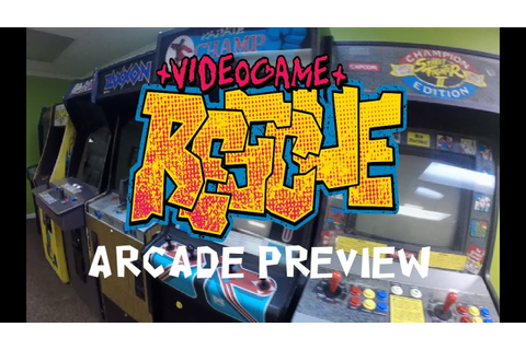 Video Game Rescue Arcade Preview - Grand Opening Date ...