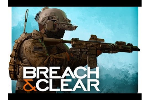 Breach & Clear Gameplay #1 - YouTube