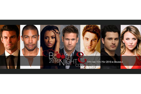 Bloody Night Con – Europe 2016 - The Vampire Diaries ...