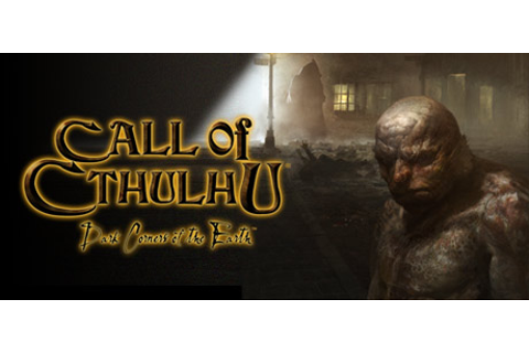 Call of Cthulhu®: Dark Corners of the Earth on Steam