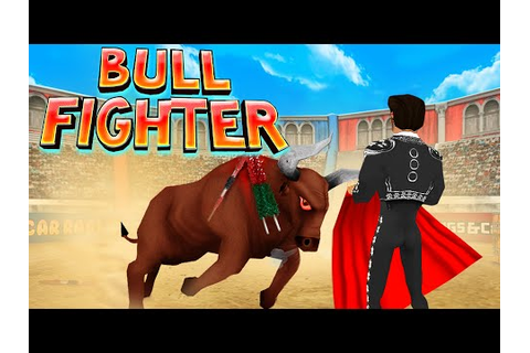 Bull Fighter Champion Matador Android GamePlay Trailer (HD ...