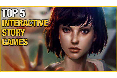 Top 5 Best Interactive Story Games So Far - YouTube