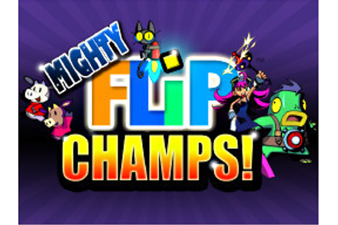 Mighty Flip Champs - Game - Nintendo World Report