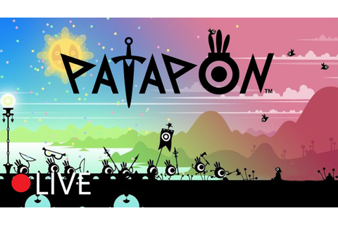 [Livestream] Patapon - Pon, Pon, Pata, Pon! - New Game ...