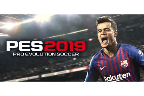 Download Game Pro Evolution Soccer 2019 Full Repack ...