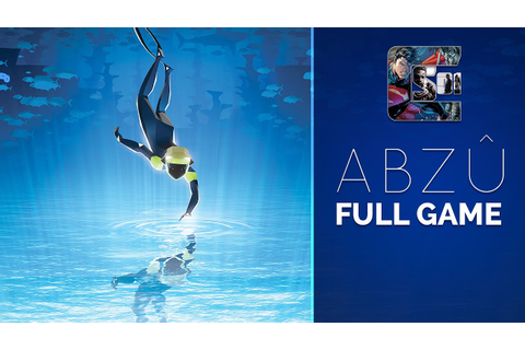 ABZU - Gameplay Walkthrough - (Full Game) | CenterStrain01 ...