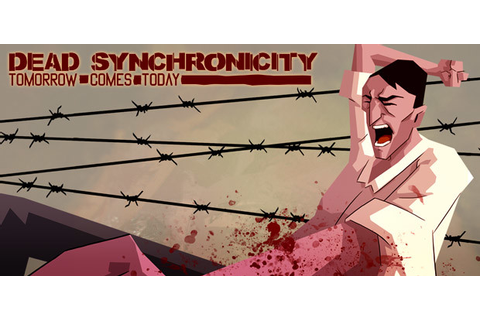 Dead Synchronicity: Tomorrow Comes Today [Steam CD Key ...