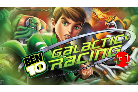 Ben 10 - Galactic Racing - Gameplay walkthrough #1 - YouTube