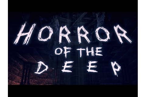 HORROR OF THE DEEP - Gameplay Review (Steam Scary Game ...