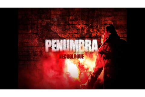 Penumbra Necrologue Demo OST: The Soundshifters Squad ...