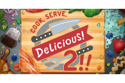 Cook, Serve, Delicious! 2!! - Game | GameGrin