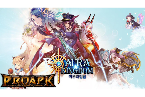 AURA KINGDOM Mobile Gameplay Android / iOS (Open World ...