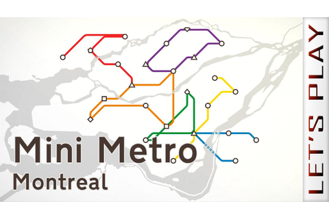 Mini Metro - Montreal - YouTube