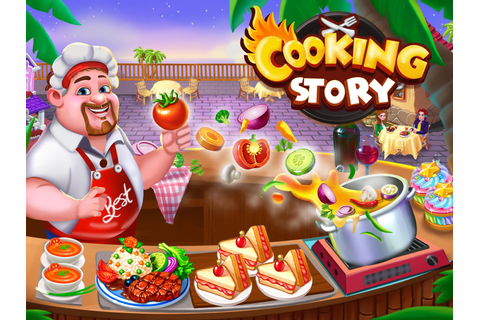 Cooking Story Crazy Kitchen Chef Cooking Games for Android ...