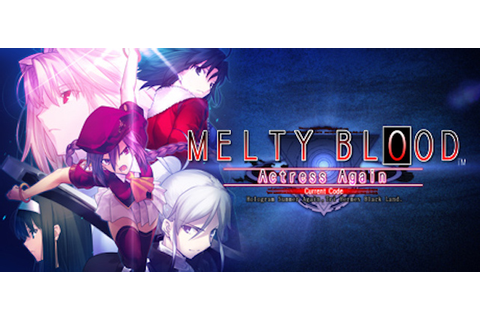 Melty Blood Actress Again Current Code für PC - Steckbrief ...