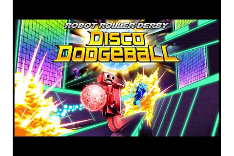 Robot Roller-Derby Disco Dodgeball OST - Pyromania by ...