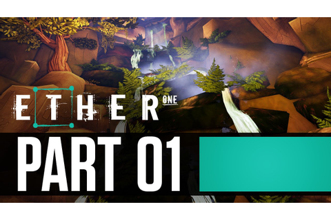 Let's Play Ether One - Part 1 - Joining the Ether ...