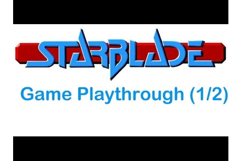 Starblade (PS2) - Game Playthrough [1/2] - YouTube