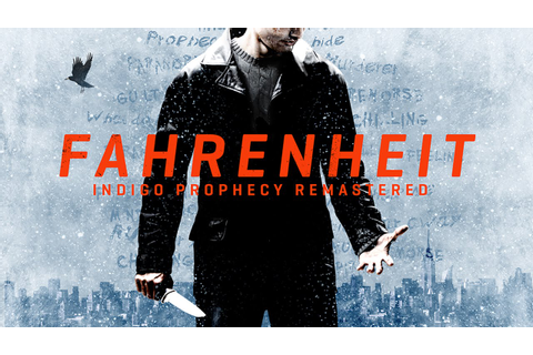 Fahrenheit: Indigo Prophecy Remastered (by Aspyr Media ...